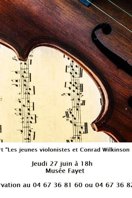LES CONCERTS DU MUSÉE FAYET : LES JEUNES VIOLONISTES ET CONRAD WILKINSON (PIANO)