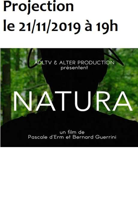 "PROJECTION DU FILM ""NATURA"""