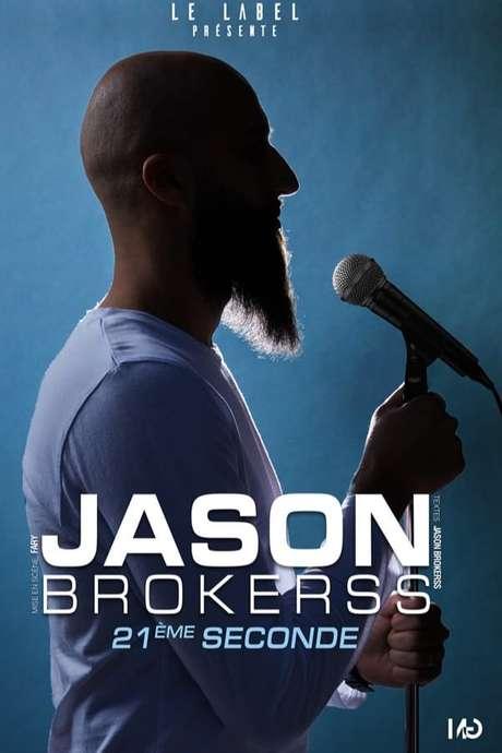 """REPORT SPECTACLE DE JASON BROKERSS """" 21ÈME SECONDE """""""