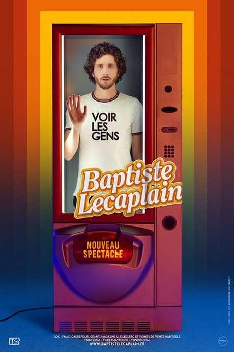 """SPECTACLE DE BAPTISTE LECAPLAIN """"VOIR LES GENS"""" À ZINGA ZANGA"""