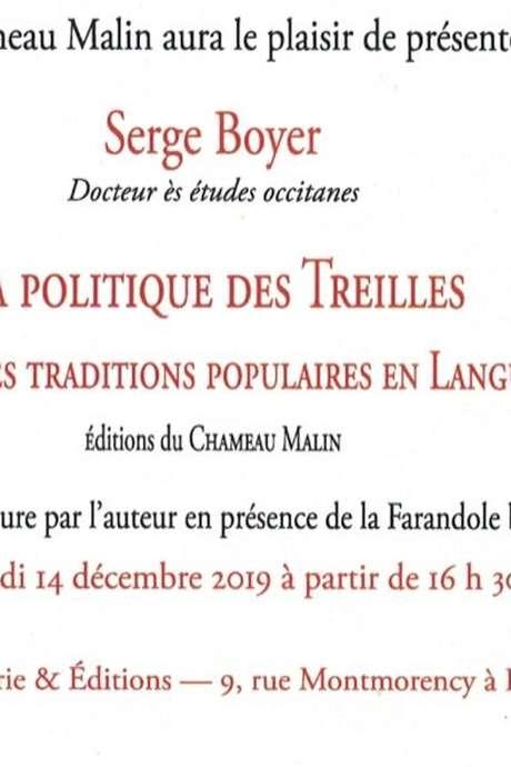 """DEDICACE DE L'OUVRAGE DE SERGE BOYER """"LA POLITIQUE DES TREILLES"""""""