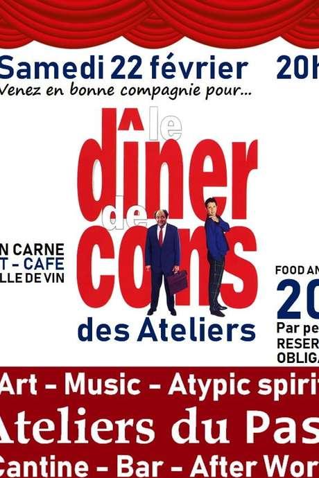 LE DINER DE CONS DES ATELIERS