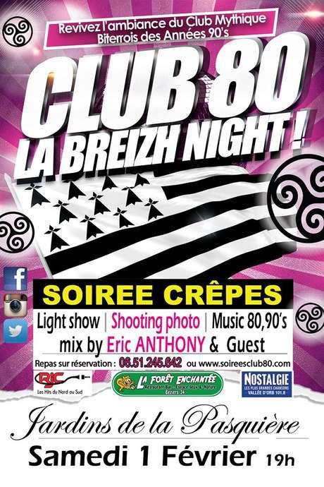 """SOIREE CLUB 80 """"LA BREIZH NIGHT"""""""