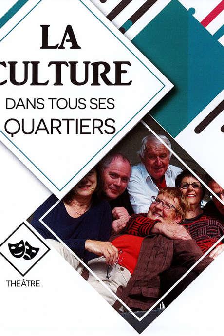 La Culture dans tous ses Quartiers : Petits secrets de voisins