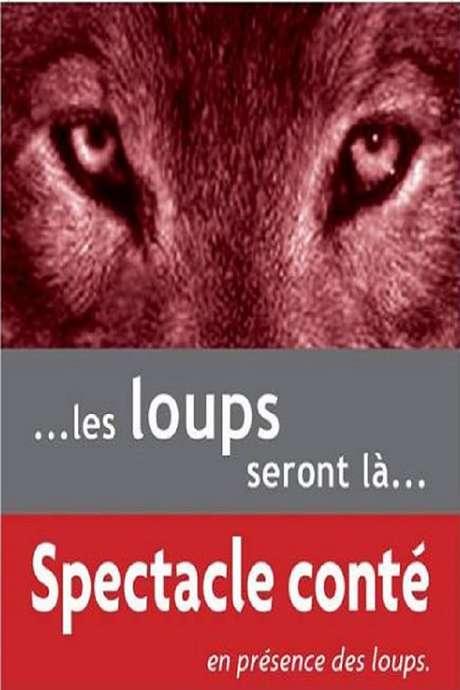 Veillées contées en présence des loups
