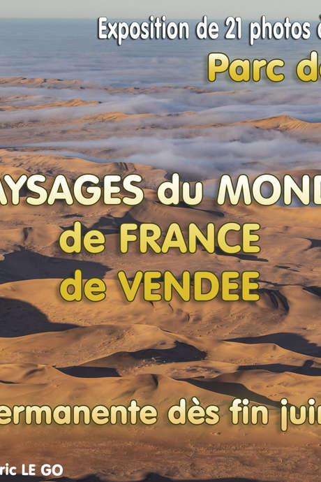 """EXPOSITION DE PHOTOS """"PAYSAGES DU MONDE ET DE VENDÉE"""""""