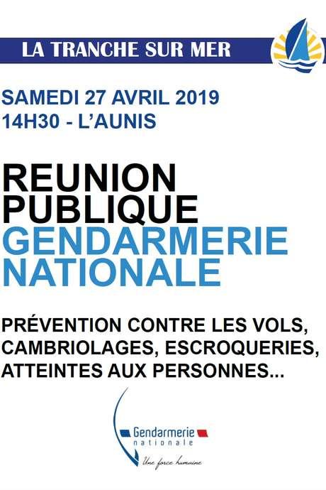 RÉUNION PUBLIQUE GENDARMERIE NATIONALE