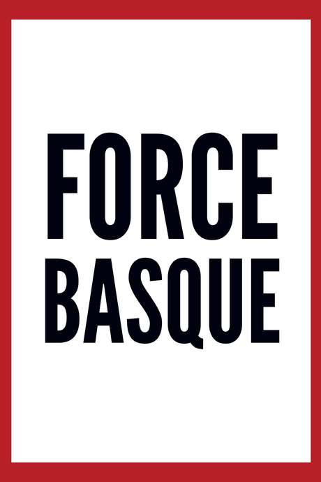 Gala de Force Basque