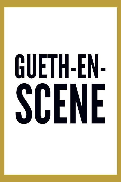 Guéth-en-scène