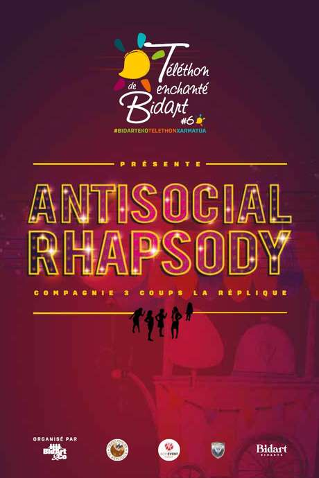 Antisocial Rhapsody par la Compagnie 3 Coups La Réplique
