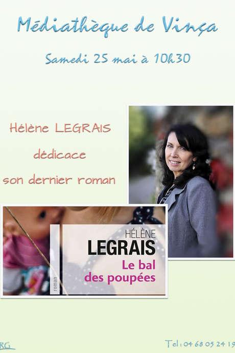 DEDICACE HELENE LEGRAIS : MEDIATHEQUE DE VINCA