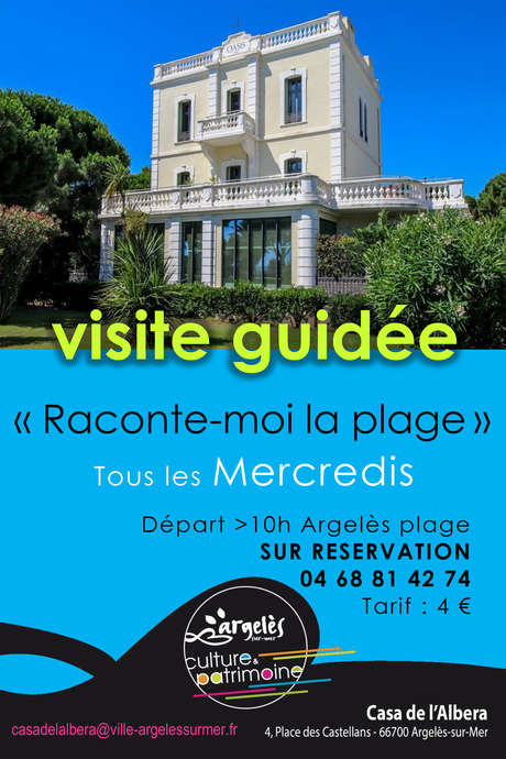 VISITE GUIDEE ARGELES-PLAGE