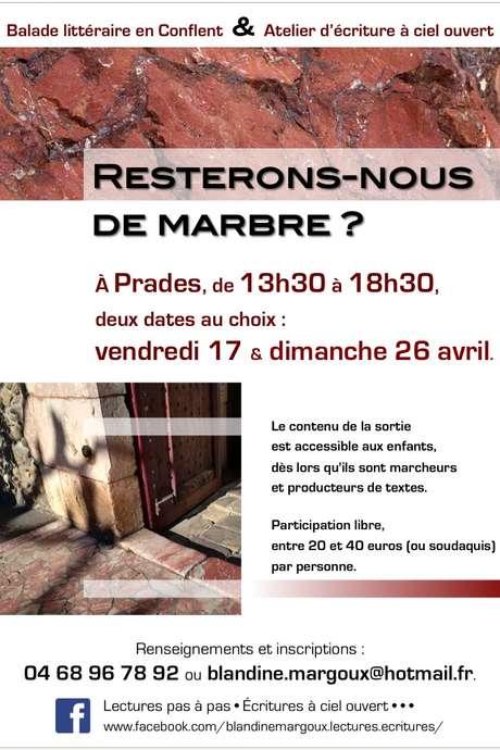 LECTURES PAS À PAS- ÉCRITURES À CIEL OUVERT : RESTERONS-NOUS DE MARBRE ?
