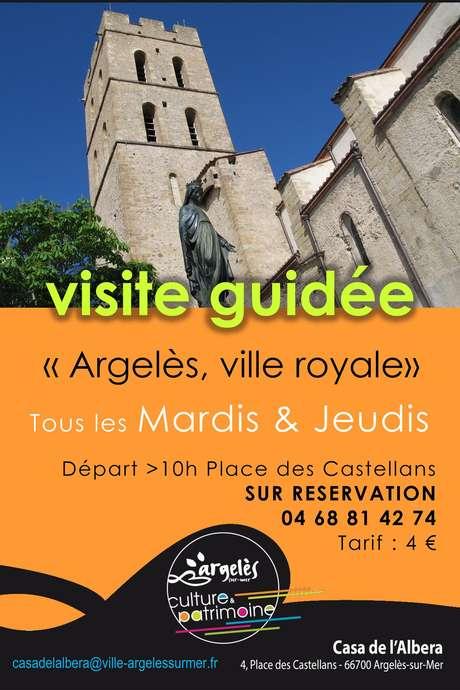 """ARGELÈS-VILLAGE """"L'ANCIENNE CITÉ ROYALE"""""""