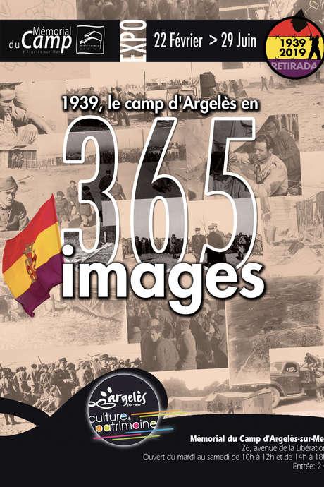 EXPOSITION « 1939, LE CAMP D'ARGELÈS-SUR-MER EN 365 IMAGES »