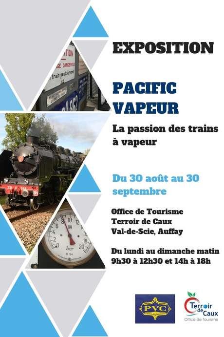 """Exposition """"Pacific Vapeur, La passion des trains à vapeur"""" à l'Office de Tourisme d'Auffay"""
