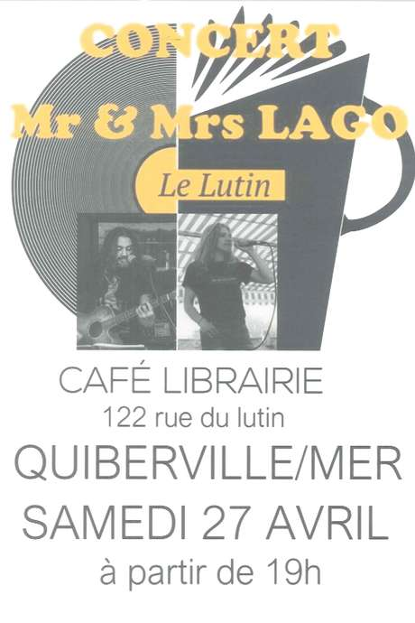 Concert Mr et Mrs LAGO
