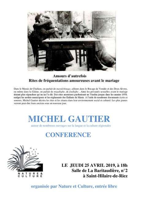 CONFERENCE AMOURS D'AUTREFOIS PAR MICHEL GAUTIER