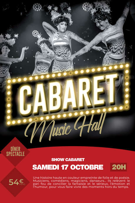 DÎNER-SPECTACLE : CABARET MUSIC HALL