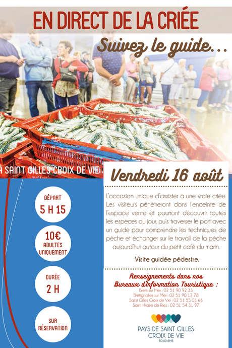 """VISITE GUIDÉE """"EN DIRECT DE LA CRIÉE"""" 16-08-19"""