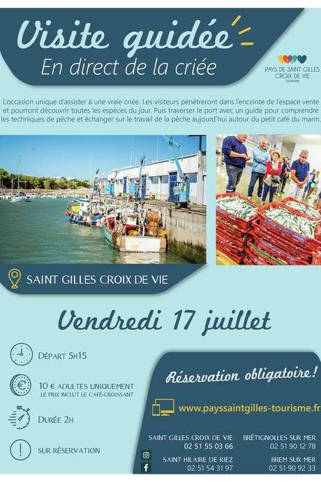 """VISITE GUIDÉE """"EN DIRECT DE LA CRIÉE"""" 17-07-2020 - ANNULÉE"""