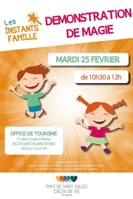 INSTANT FAMILLE : DÉMONSTRATION DE MAGIE