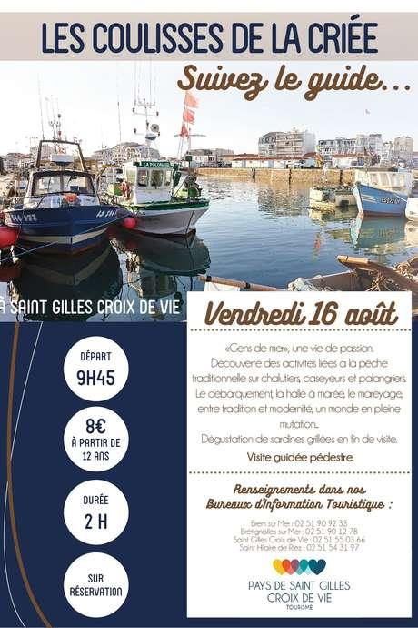 """VISITE GUIDÉE """"LES COULISSES DE LA CRIÉE"""" 16-08-19"""