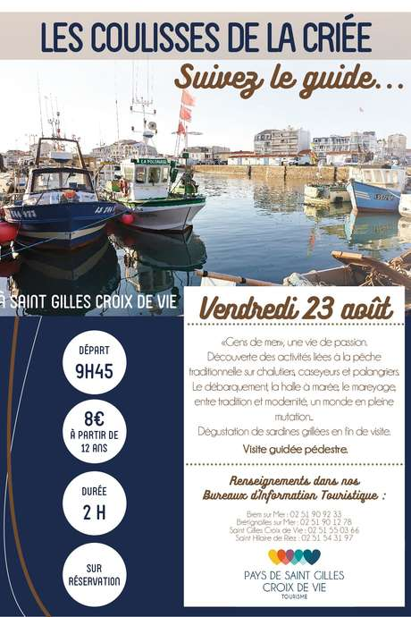 """VISITE GUIDÉE """"LES COULISSES DE LA CRIÉE"""" 23-08-19"""
