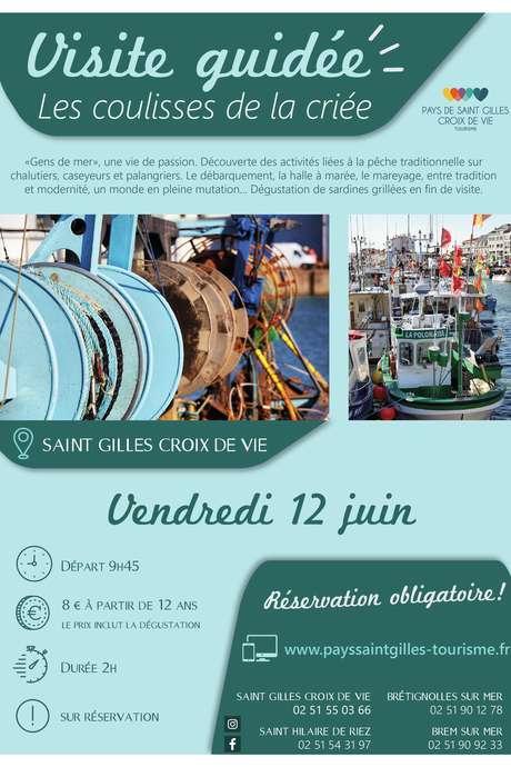 """VISITE GUIDÉE """"LES COULISSES DE LA CRIÉE"""" 12-06-2020 - ANNULEE"""