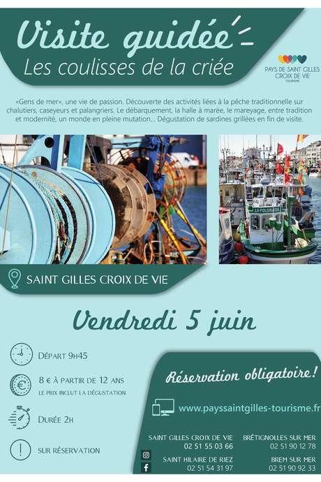 """VISITE GUIDÉE """"LES COULISSES DE LA CRIÉE"""" 05-06-2020 ANNULEE"""