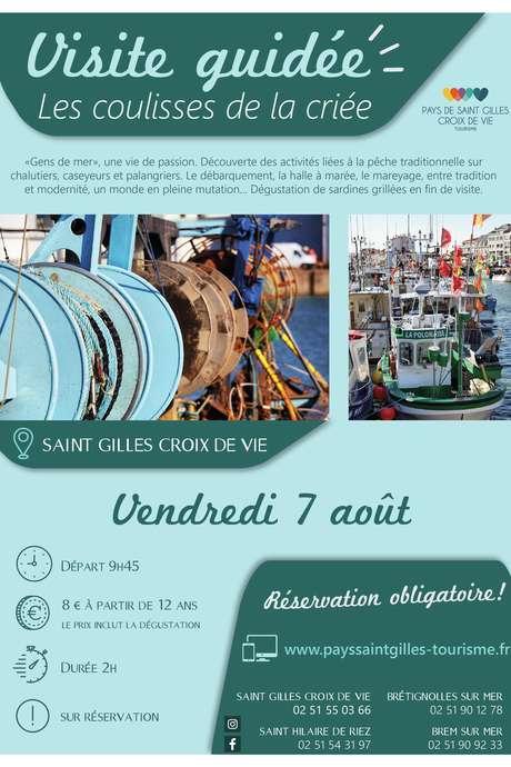 """VISITE GUIDÉE """"LES COULISSES DE LA CRIEE"""" 07-08-2020"""