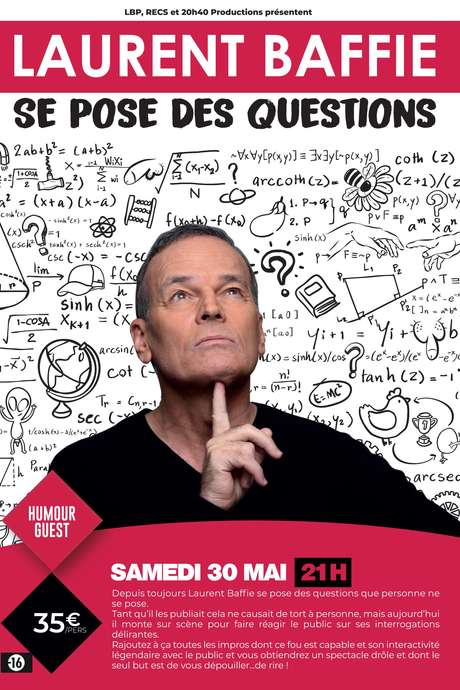 HUMOUR : LAURENT BAFFIE SE POSE DES QUESTIONS