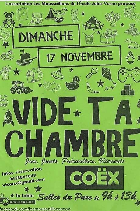 VIDE TA CHAMBRE