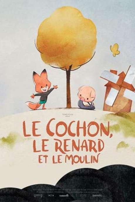 Cinéma : Le cochon, le renard et le moulin