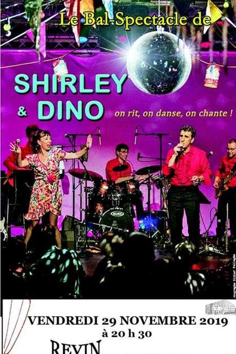 Le Bal/Spectacle de SHIRLEY & DINO
