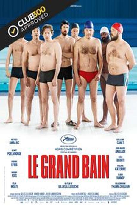 LE GRAND BAIN - CINEMA A BAINS LES BAINS