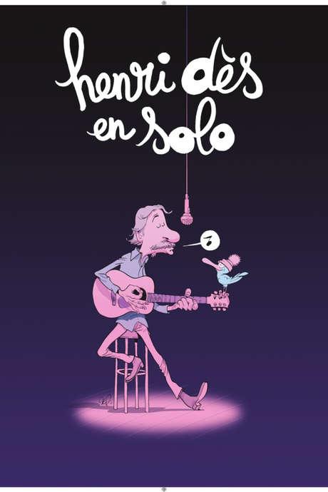 """SPECTACLE HENRI DES """"SOLO"""""""