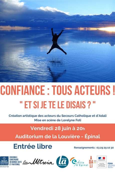 CONFIANCE: TOUS ACTEURS - CREATION ARTISTIQUE