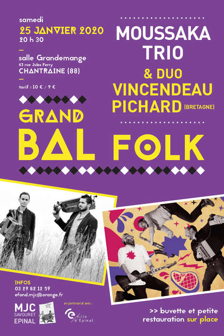 BAL FOLK AVEC MOUSSAKA TRIO + DUO VINCENDEAU PICHARD