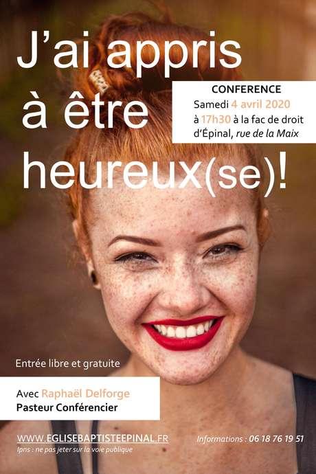 CONFÉRENCE : J'AI APPRIS À ÊTRE HEUREUX !