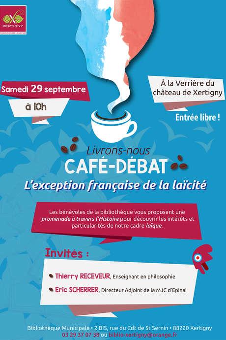 CAFÉ DÉBAT L'EXCEPTION FRANÇAISE DE LA LAÏCITÉ
