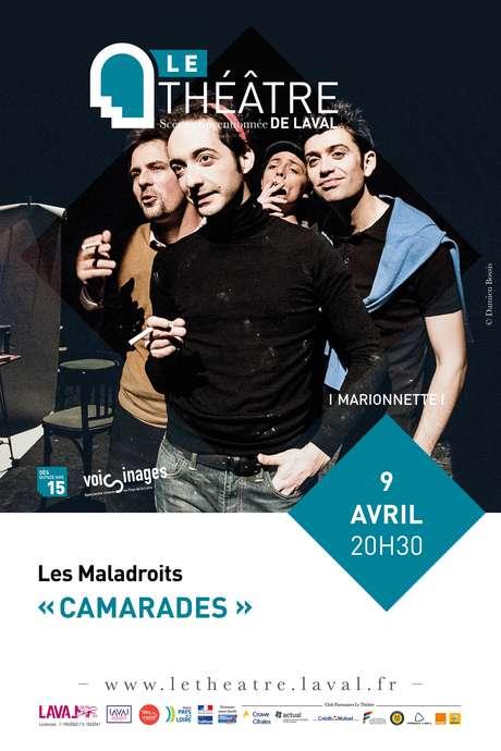 LES MALADROITS // CAMARADES