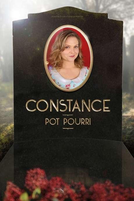 """SPECTACLE : CONSTANCE """"POT POURRI"""" REPORTÉ"""