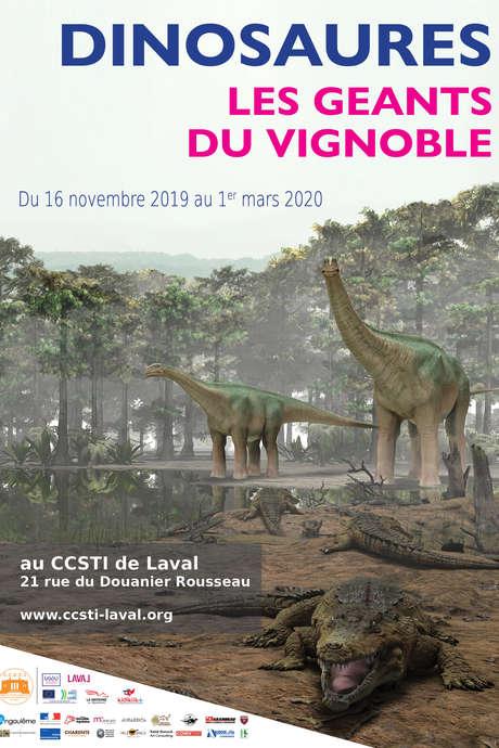 EXPOSITION : DINOSAURES - LES GEANTS DU VIGNOBLE / CCSTI DE LAVAL