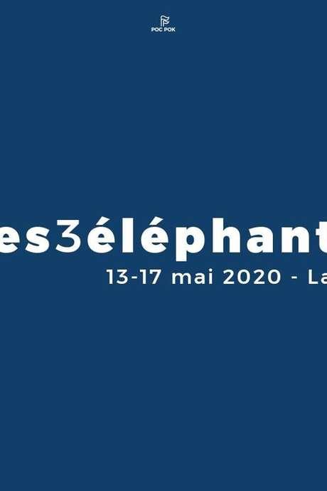 """FESTIVAL """"LES 3 ÉLÉPHANTS"""" 2020"""