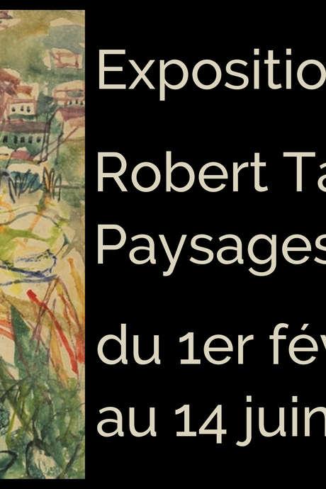 ROBERT TATIN : PAYSAGES - FERMETURE