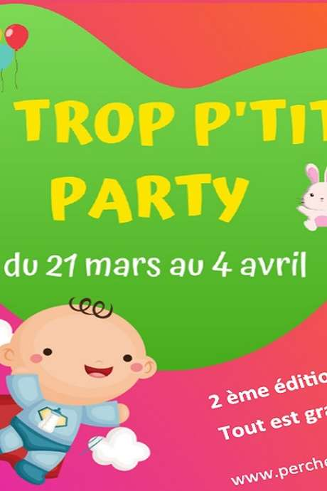 La Trop P'tits Party - Spectacle musical - ANNULATION