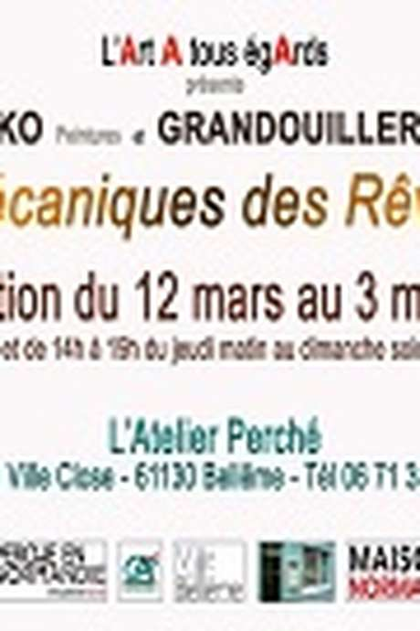 """Exposition """"MECANIQUES DES REVES"""""""