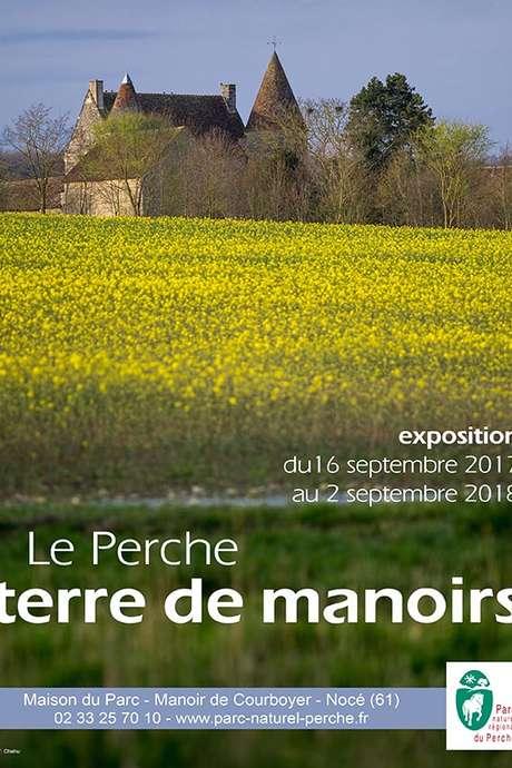 Exposition : Le Perche terre de manoirs...