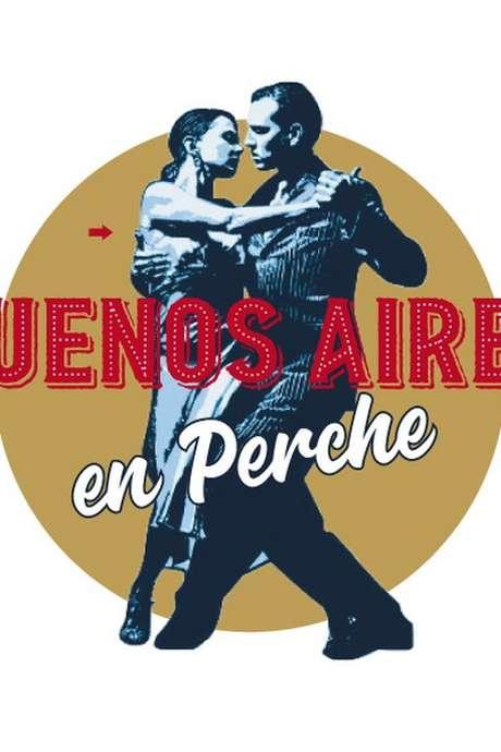 Buenos Aires en Perche - Festival de Tango Argentin